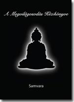 A Megvilágosodás Kézikönyve - Könyv, Spiritualitás
